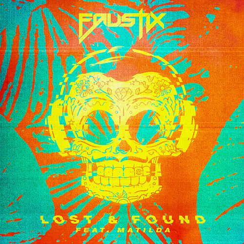Lost & Found (feat. Matilda) by Faustix
