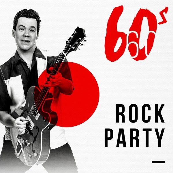 60s Rock Party By Various Artists : Napster