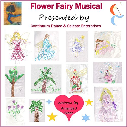 Flower Fairy Musical (Presented by Continuum Dance and Celeste Enterprises) di Celeste