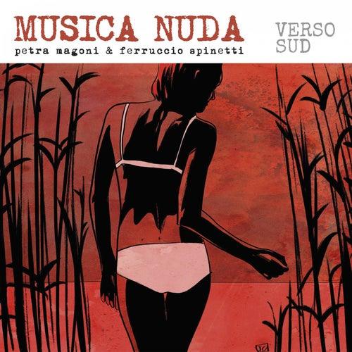 Verso sud de Musica Nuda