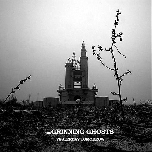 Yesterday Tomorrow de The Grinning Ghosts