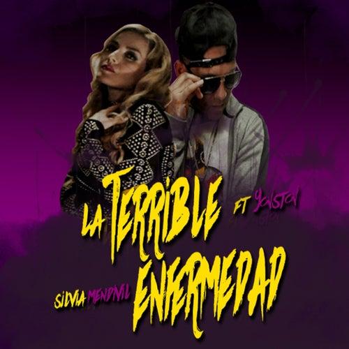 La Terrible Enfermedad (feat. Yonston) de Silvia Mendivil