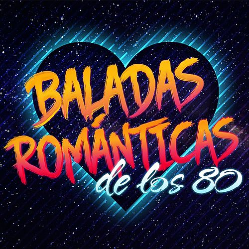 Baladas Románticas de los 80 de Various Artists
