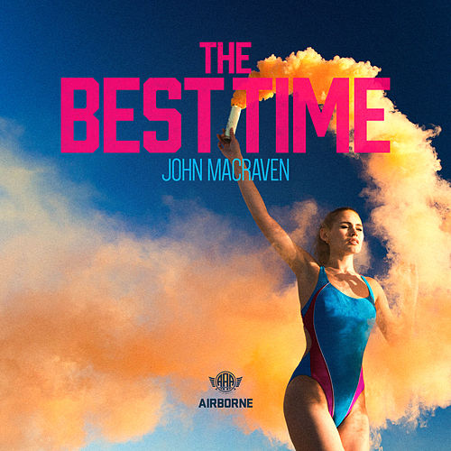 The Best Time by John Macraven