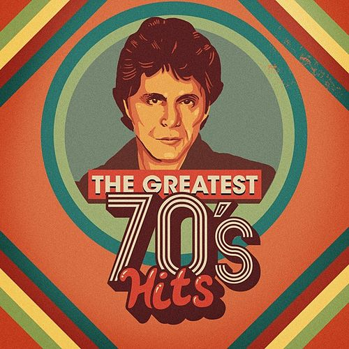 The Greatest 70's Hits by Various Artists