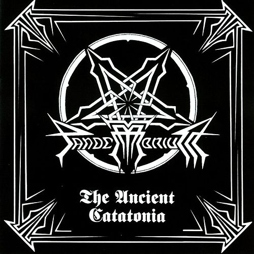 The Ancient Catatonia by Pandemonium
