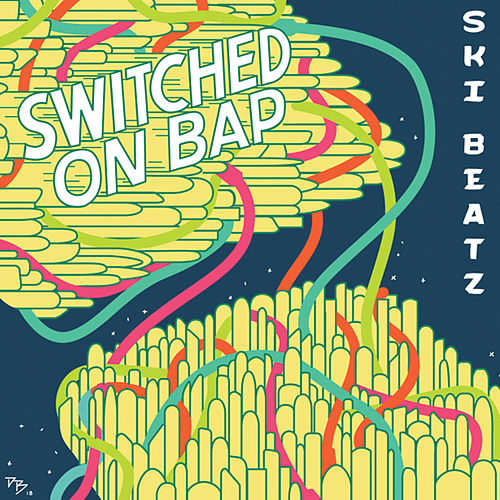 Switched On Bap by Ski Beatz