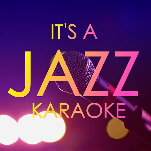 It's A Jazz Karaoke by Various Artists
