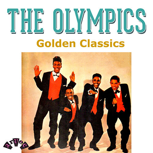 Golden Classics by The Olympics