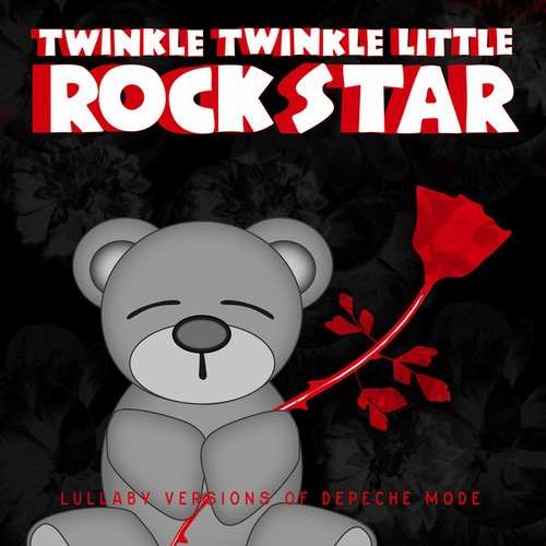 Lullaby Versions of Depeche Mode by Twinkle Twinkle Little Rock Star