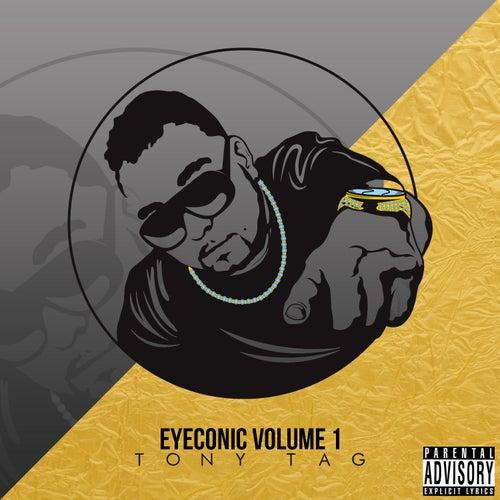 Eyeconic, Vol. 1 by Tony Tag