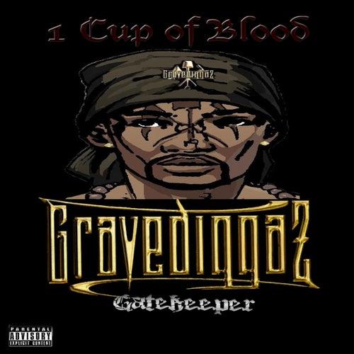 1 Cup of Blood von Gravediggaz