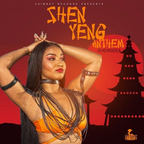 Shen Yeng Anthem - Single van Shenseea