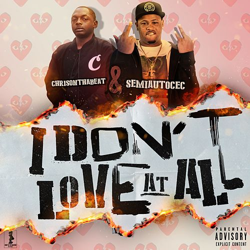 I Don't Luv At All von Chris on tha Beat