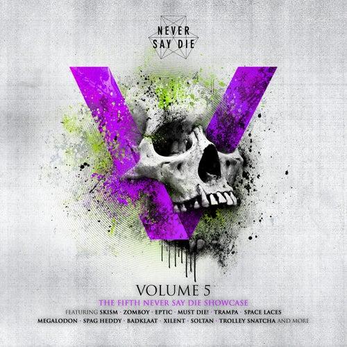 Never Say Die Vol. 5 de Various Artists