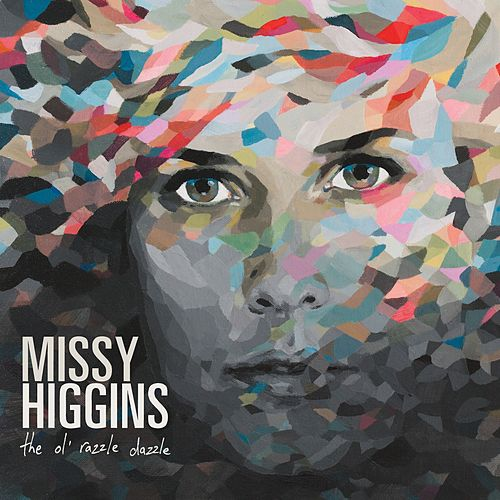 The Ol' Razzle Dazzle de Missy Higgins