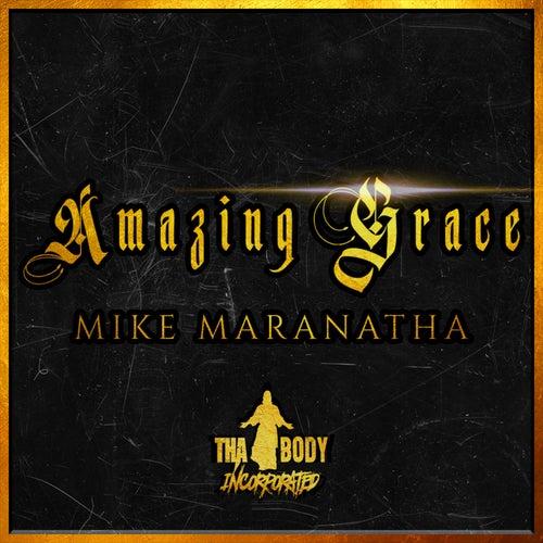 Amazing Grace de Mike Maranatha