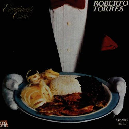 Elegantemente Criollo by Roberto Torres