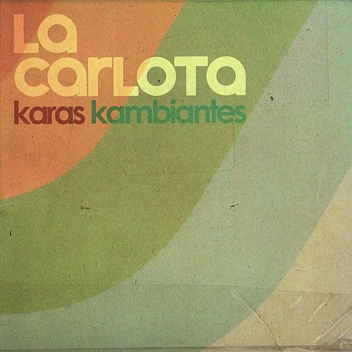 Karas Kambiantes de La Carlota
