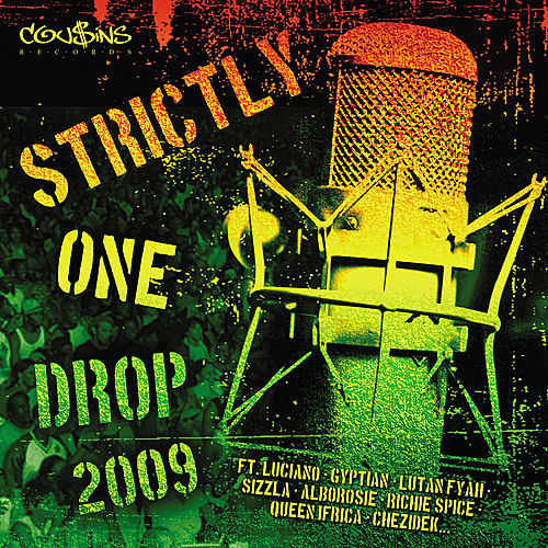 Strictly One Drop Vol. 3 by Various Artists