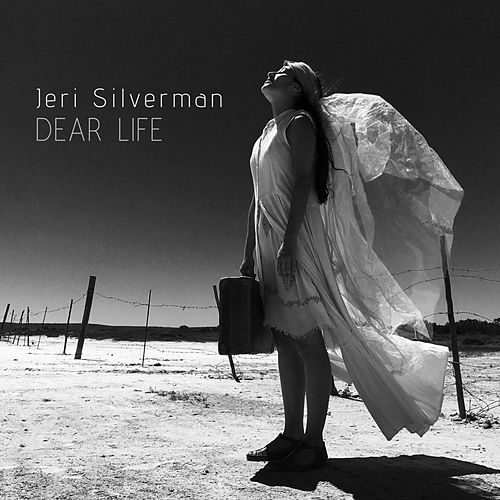 Dear Life by Jeri Silverman