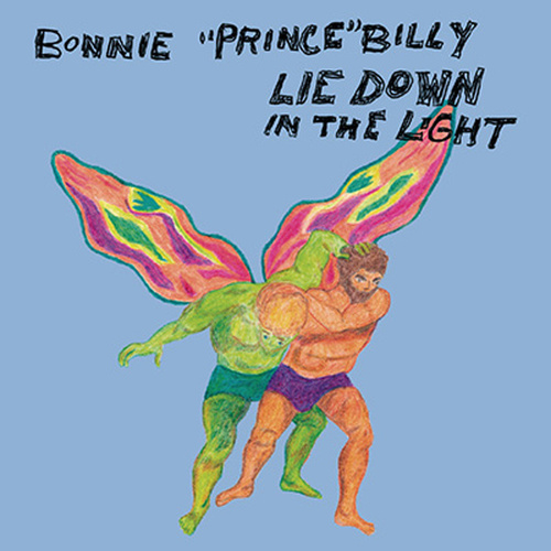 Lie Down In The Light by Bonnie 'Prince' Billy