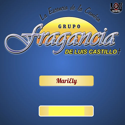 MariEly by Grupo Fragancia