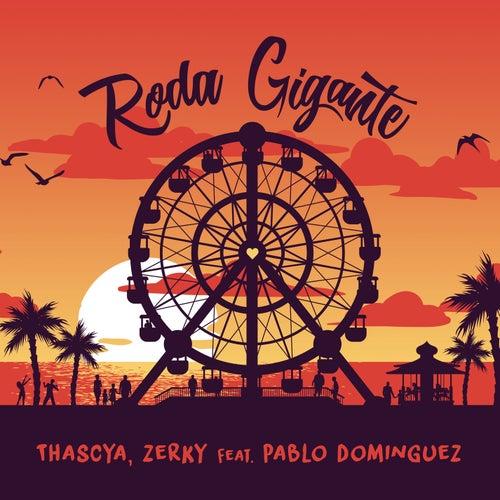 Roda Gigante (Radio Edit) by Thascya