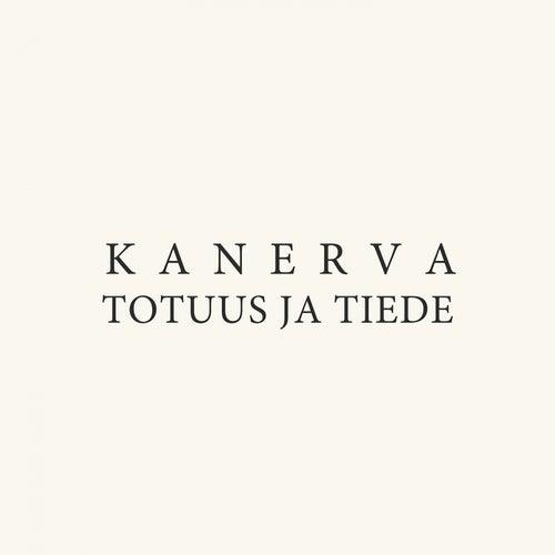 Totuus ja tiede by Kanerva
