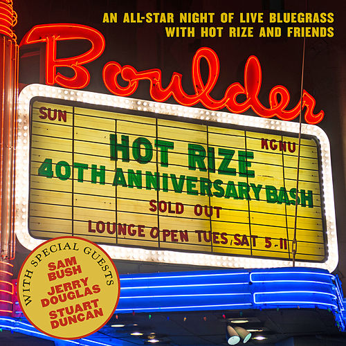 Hot Rize's 40th Anniversary Bash de Hot Rize