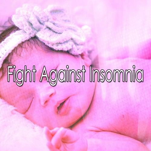 Fight Against Insomnia von Rockabye Lullaby