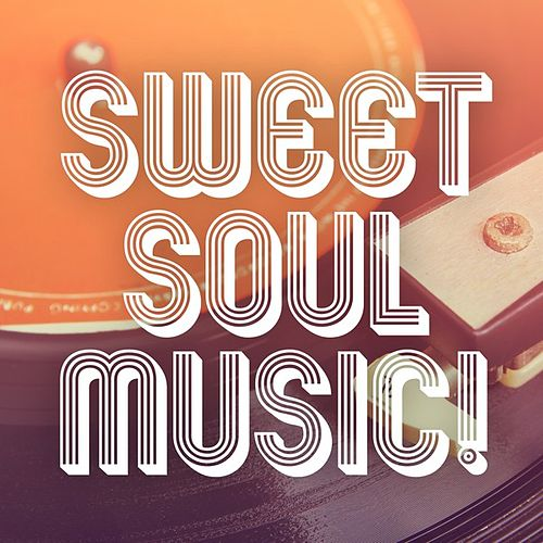 Sweet Soul Music! by Various Artists