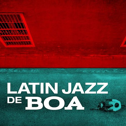 Latin Jazz de Boa de Various Artists