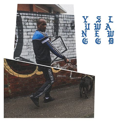 YungSwegLawd by Black Josh