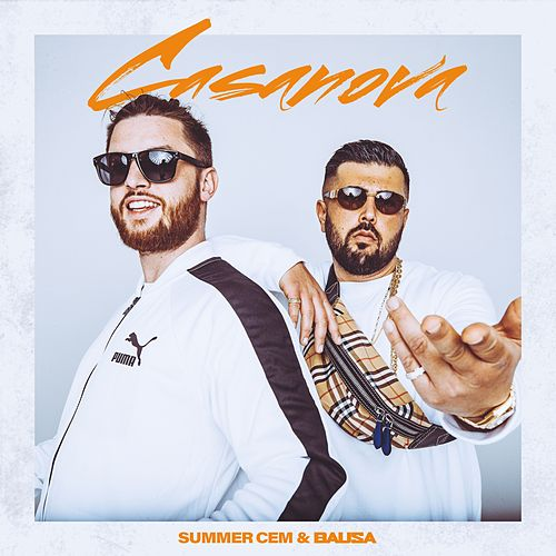 Casanova (feat. Bausa) by Summer Cem