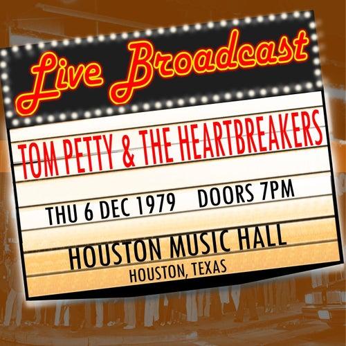 Live Broadcast - 6th December 1979  Houston Music Hall,  Houston, Texas de Tom Petty