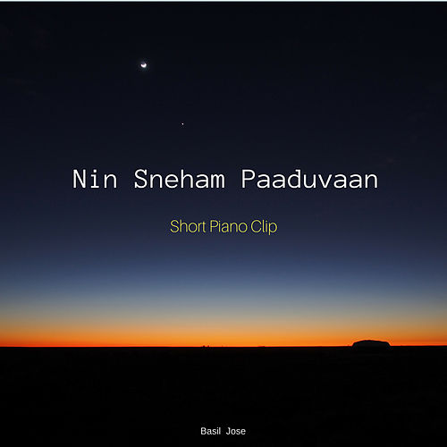 Nin Sneham Paaduvaan (1 Min Piano) by Basil Jose