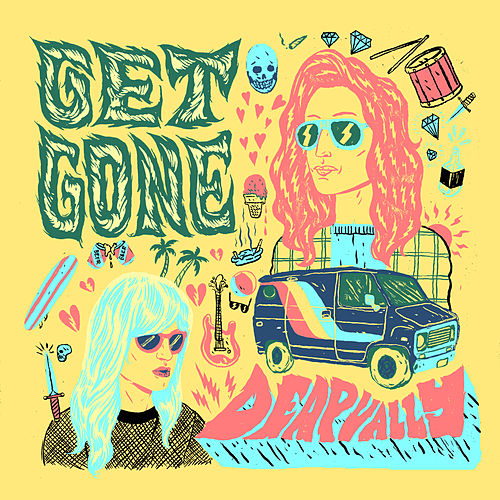 Get Gone de Deap Vally