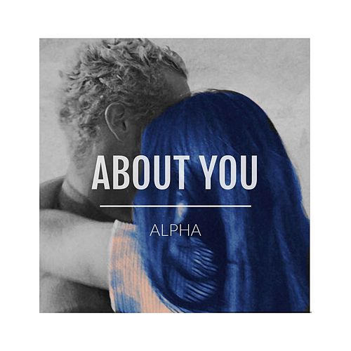About You by Alpha