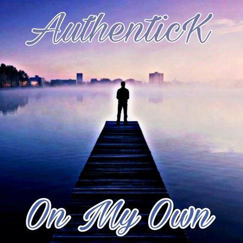 On My Own von Authentick