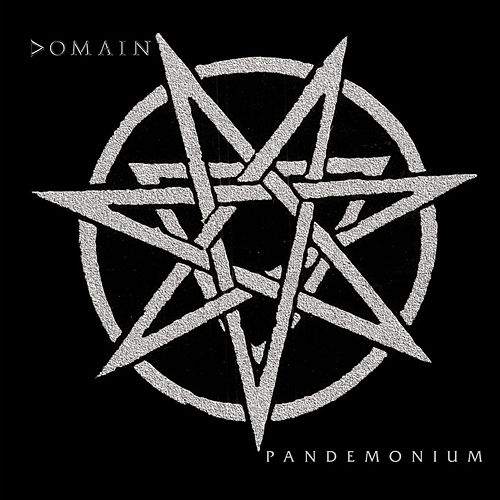 Pandemonium by Domain (Metal)