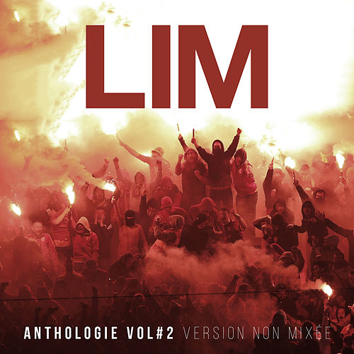 Anthologie, vol. 2 (Version non mixée) von Lim