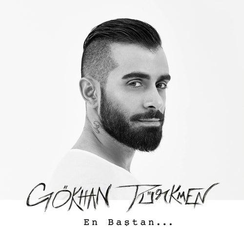 En Baştan von Gökhan Türkmen