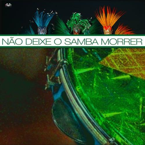 Não Deixe O Samba Morrer de Various Artists