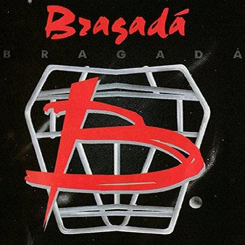 Bragadá by Bragadá