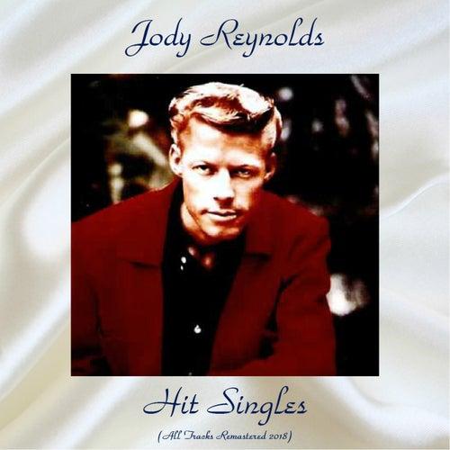 Hit Singles (All Tracks Remastered 2018) von Jody Reynolds
