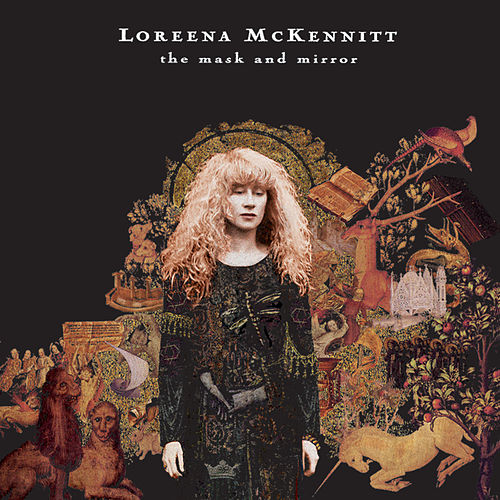 The Mask And Mirror by Loreena McKennitt