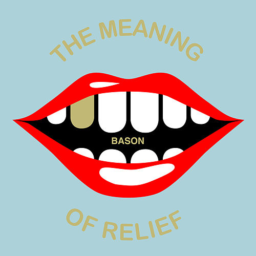 The Meaning of Relief von Bason