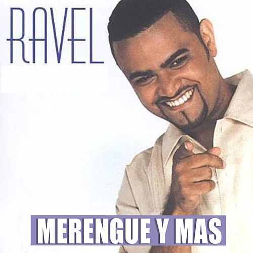 Merengue y Mas de Ravel