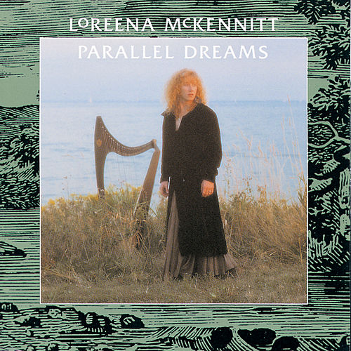 Parallel Dreams by Loreena McKennitt
